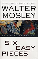 Six Easy Pieces by Walther Mosley